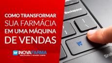 Transforme sua farmácia em uma máquina de vendas